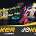 Mengenal Situs Joker123 Terpercaya