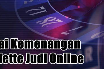 Nilai Kemenangan Roulette Judi Online